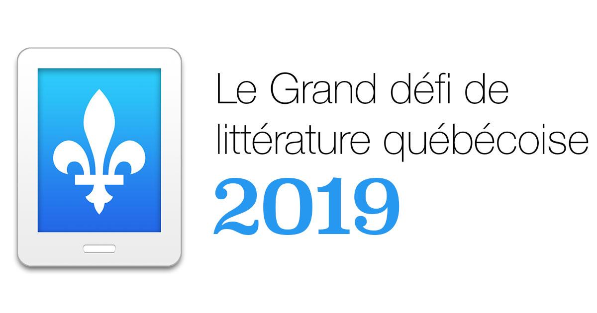 Le Grand défi de littérature québécoise 2019