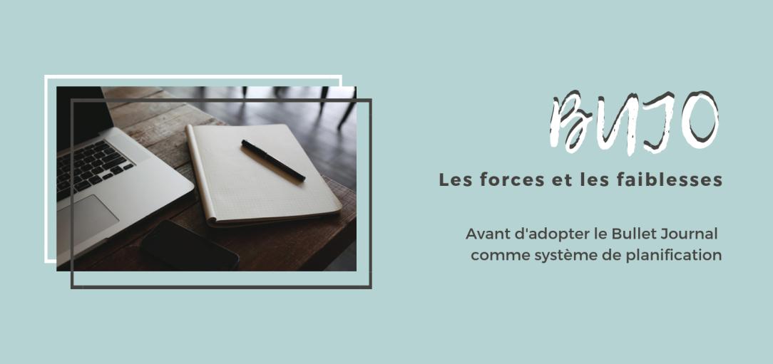Featured Image, Les forces et les faiblesses du BUJO : Avant d'adopter le Bullet Journal comme système de planification