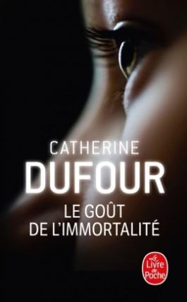Le goût de l'immortalité, Catherine Dufour, couverture de la deuxième édition du Livre de Poche