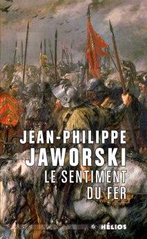 JAWORSKI, Jean-Philippe, Le sentiment du fer, Bordeaux, Les moutons électriques, coll. «Hélios», 2015, 208 p.