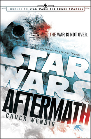 Book Review: Star Wars: Aftermath, Chuck Wendig