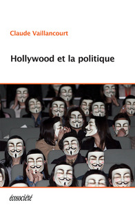 Book Review: Hollywood et la politique, Claude Vaillancourt