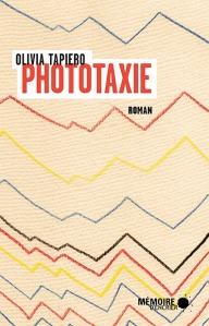 TAPIERO, Olivia, Phototaxie, Montréal, Mémoire d'encrier, 2017, 130 p.