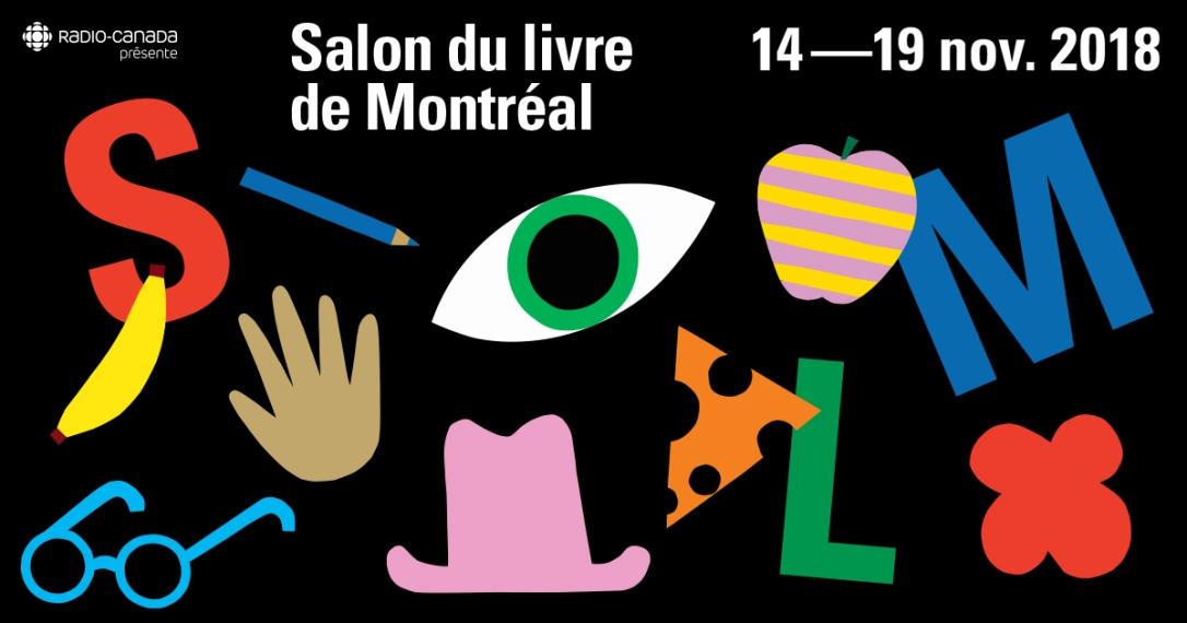 Retour sur mon Salon du livre de Montréal 2018