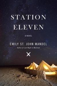 ST. JOHN MANDEL, Emily, Station Eleven, Harper Avenue, 2014, 333 p.