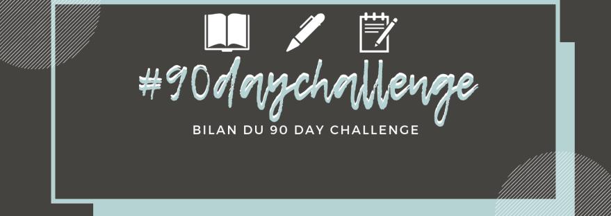 Masterpost #90daychallenge: Bilan du 90 Day Challenge sur lilitherature.com