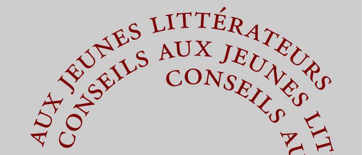BAUDELAIRE, Charles, Conseils aux jeunes littérateurs, Paris, Éditions du Boucher, 2002 [1846], 10 p.