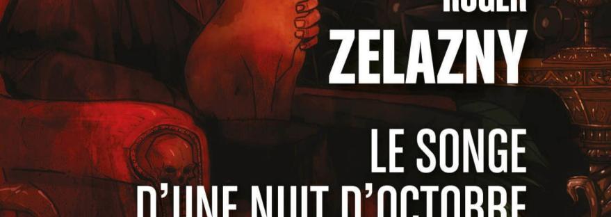 Découvrez un extrait témoignant de l'humour décalé du roman fantastique Le Songe d'une nuit d'octobre de Roger Zelazny.