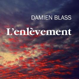 L'enlèvement Damien Blass