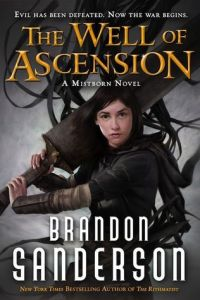 SANDERSON, Brandon, The Well of Ascension (Mistborn, 2), New York, Tor Books, 784 p.