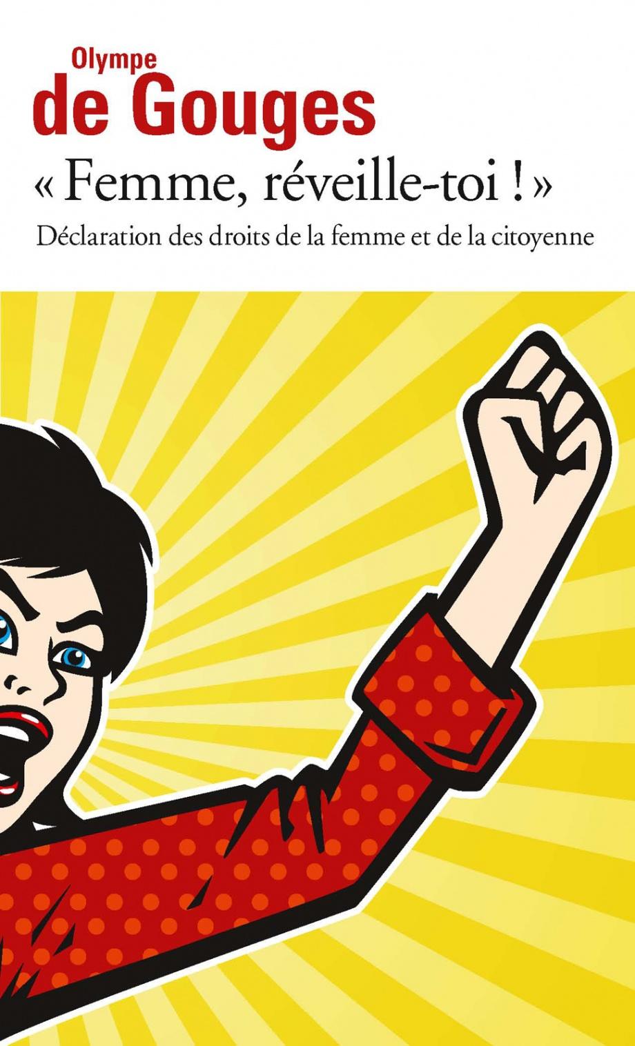 Déclaration des droits de la femme et de la citoyenne Olympe de Gouges Gallimard 2014