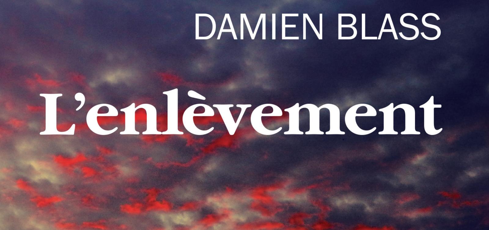 À paraître chez Triptyque le 7 août 2019, L'enlèvement est le premier roman de l'auteur québécois Damien Blass. Il s'agit d'un livre de science-fiction « born again » qui convoque les mythologies chrétienne et extraterrestre. Avis lecture sur lilitherature.com.