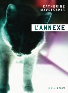 L'Annexe, à paraître le 28 août 2019 chez Héliotrope, est le dernier roman en date de Catherine Mavrikakis. L'auteure québécoise y prend pour point de départ le roman d'espionnage et le déconstruit. Avis lecture sur lilitherature.com.