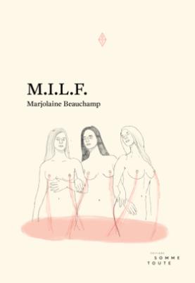 M.I.L.F. Marjolaine Beauchamp