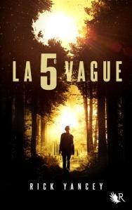 Avis lecture sur mon profil Goodreads du roman de science-fiction Young Adult La 5e vague de l'auteur américain Rick Yancey.