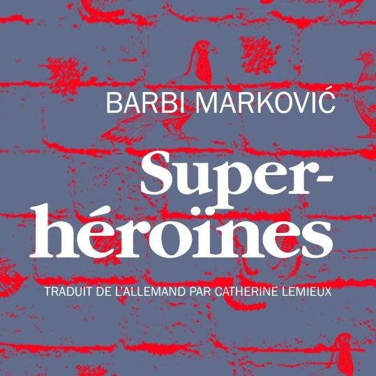 Superhéroïnes Barbi Marković