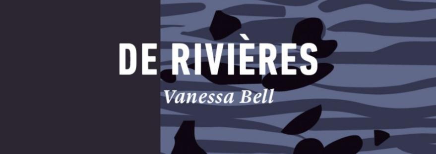 Featured Image Extrait De rivières Vanessa Bell